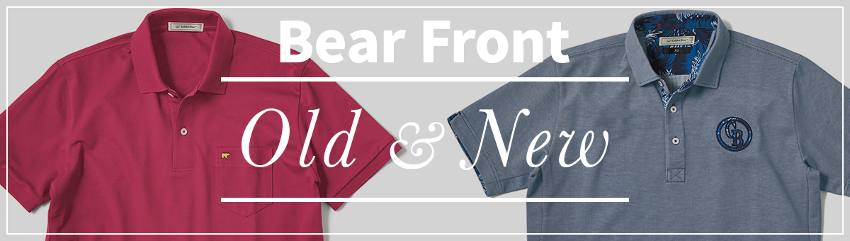 BEAR FRONT Old & New